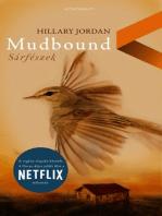 Mudbound - Sárfészek