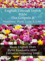 English Finnish Dutch Bible - The Gospels II - Matthew, Mark, Luke & John