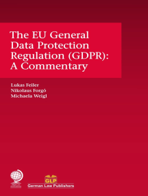 The EU General Data Protection Regulation (GDPR): A Commentary