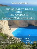 English Italian Greek Bible - The Gospels II - Matthew, Mark, Luke & John