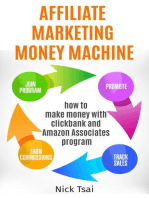 Affiliate Marketing Money Machine -How To Make Money With Clickbank And Amazon Associates Program