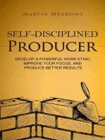 Self-Disciplined Producer