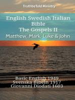 English Swedish Italian Bible - The Gospels II - Matthew, Mark, Luke & John
