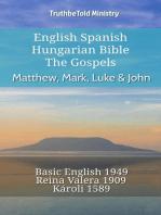 English Spanish Hungarian Bible - The Gospels - Matthew, Mark, Luke & John