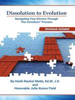 Dissolution to Evolution