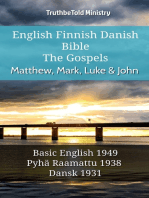 English Finnish Danish Bible - The Gospels - Matthew, Mark, Luke & John