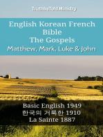 English Korean French Bible - The Gospels - Matthew, Mark, Luke & John