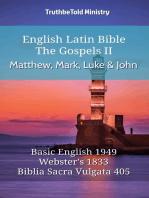 English Latin Bible - The Gospels II - Matthew, Mark, Luke and John