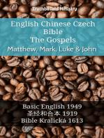 English Chinese Czech Bible - The Gospels - Matthew, Mark, Luke & John