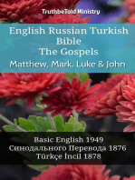 English Russian Turkish Bible - The Gospels - Matthew, Mark, Luke & John: Basic English 1949 - Синодального Перевода 1876 - Türkçe İncil 1878