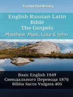 English Russian Latin Bible - The Gospels - Matthew, Mark, Luke & John
