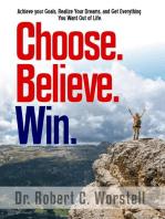 Choose. Believe. Win.
