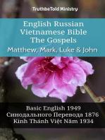 English Russian Vietnamese Bible - The Gospels - Matthew, Mark, Luke & John