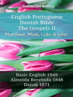 English Portuguese Danish Bible - The Gospels II - Matthew, Mark, Luke & John