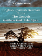 English Spanish German Bible - The Gospels - Matthew, Mark, Luke & John