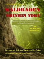 Waldbaden Shinrin Yoku