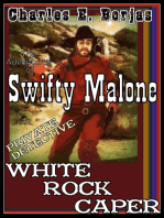 The Adventures of Swifty Malone, Private Detective / White Rock Caper