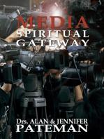 Media, Spiritual Gateway