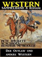 Western Sammelband 8 Romane