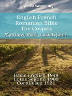 English French Romanian Bible - The Gospels - Matthew, Mark, Luke & John