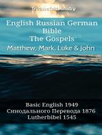 English Russian German Bible - The Gospels II - Matthew, Mark, Luke & John