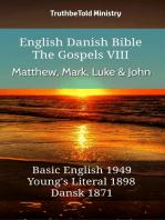 English Danish Bible - The Gospels VIII - Matthew, Mark, Luke & John