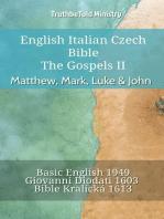 English Italian Czech Bible - The Gospels II - Matthew, Mark, Luke & John