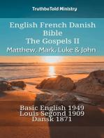 English French Danish Bible - The Gospels II - Matthew, Mark, Luke & John