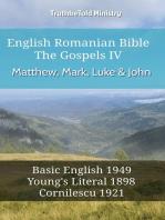 English Romanian Bible - The Gospels IV - Matthew, Mark, Luke & John