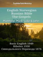 English Norwegian Russian Bible - The Gospels - Matthew, Mark, Luke & John