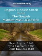 English Finnish Czech Bible - The Gospels - Matthew, Mark, Luke & John