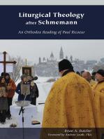 Liturgical Theology after Schmemann