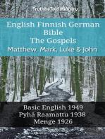 English Finnish German Bible - The Gospels - Matthew, Mark, Luke & John