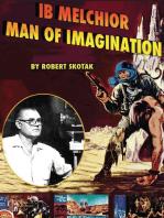 Ib Melchior - Man of Imagination