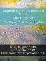 English German Russian Bible - The Gospels - Matthew, Mark, Luke & John