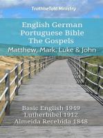 English German Portuguese Bible - The Gospels - Matthew, Mark, Luke & John