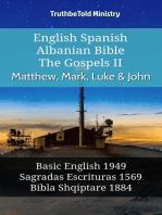 English Spanish Albanian Bible - The Gospels II - Matthew, Mark, Luke & John