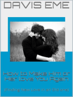 How to Make Him or Her love You Again (Finding New Love in an Old one)