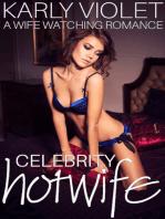 Celebrity Hotwife