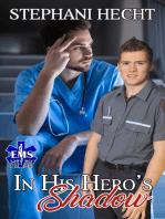 In His Hero's Shadow (EMS Heat #10)
