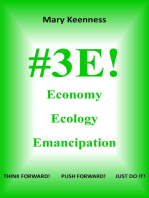 #3E! Economy, Ecology, Emancipation