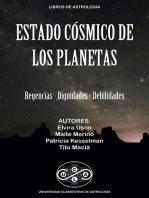 Estado Cósmico de los Planetas: