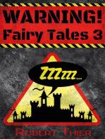 WARNING! Fairy Tales 3