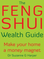 The Feng Shui Wealth Guide: Make Your Home a Money Magnet