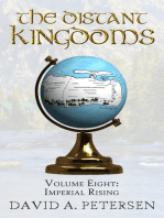 The Distant Kingdoms Volume Eight