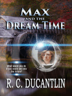 Max and the Dream Time
