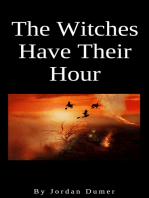 The Witches Have Their Hour
