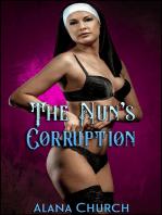 "The Nun's Corruption (Book 2 of ""The Nun's Seduction"")"