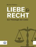 Liebe und Recht: Zur Theologie der Liebe