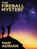The Fireball Mystery